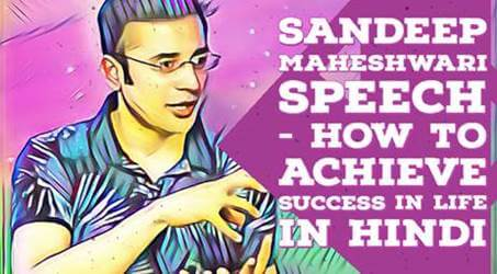 Sandeep Maheshwari Motivational Speech