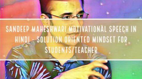 Sandeep Maheshwari Motivational Speech in Hindi