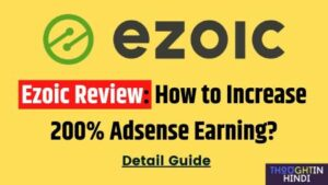 Ezoic Review: How to Increase 200% Adsense Earning?